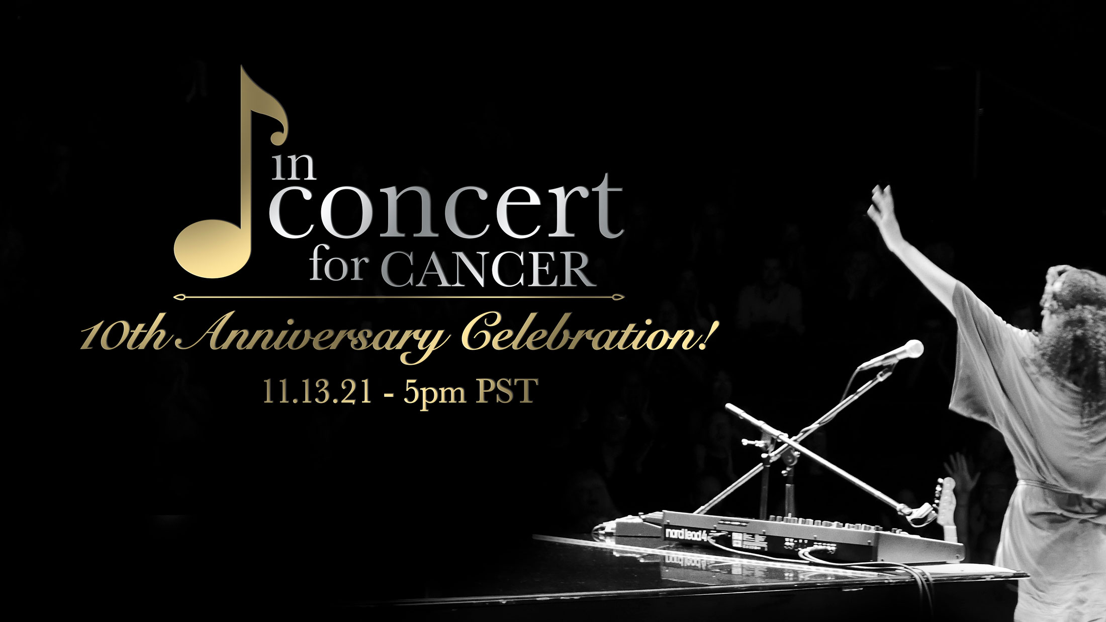 In Concert for Cancer 10th Anniversary Celebration